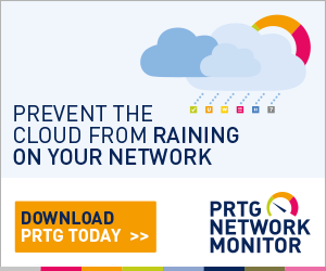 Prevent the cloud from raining on your network - Download PRTG today!